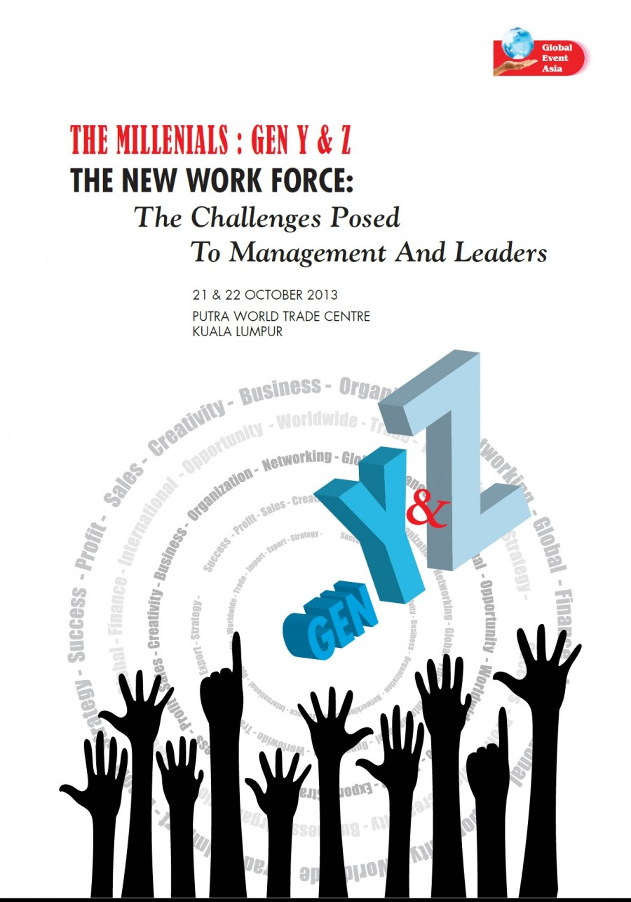 the millenials gen y z the new work force the challenges posed the millenials gen y z the new work force the challenges posed to management and leaders